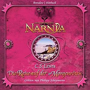 Die Reise auf der Morgenröte (Chroniken von Narnia 5) Audiobook