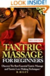 Tantric Massage For Beginners: Discov...