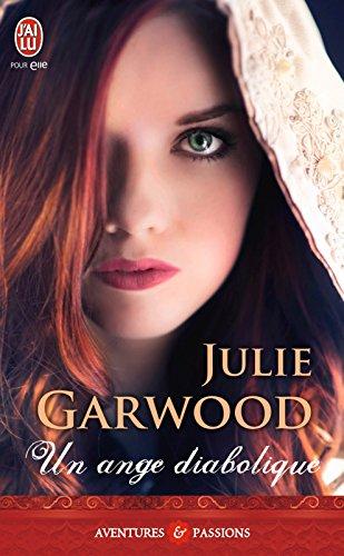 Julie Garwood - Un ange diabolique (AVENTURES ET PA)