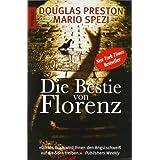 """Die Bestie von Florenzvon """"Douglas Preston"""""""