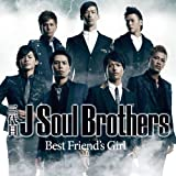 三代目 J Soul Brothers「Best Friend's Girl」