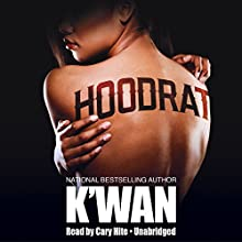 Hood Rat Audiobook by  K'wan Narrated by Cary Hite