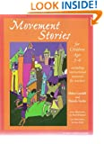 Movement Stories for Young Children: Ages 3-6 (Young Actors Series)