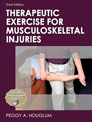 Therapeutic Exercise For Musculoskeletal Injuries-3rd Edition Athletic Training Education Series