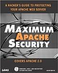 Maximum Apache Security (Maximum Secu...