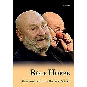 Rolf Hoppe: Geträumtes Leben - gelebte Träume
