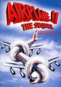 Airplane II: The Sequel (Y a-t-il enfin un pilote dans l'avion ?)