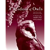A Wisdom of Owls (The Maeve Kenny Series Book 3) ~ MaryPat Hyland
