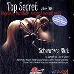 Schwarzes Blut (Top Secret Akte 004)   Ellen B. Crown
