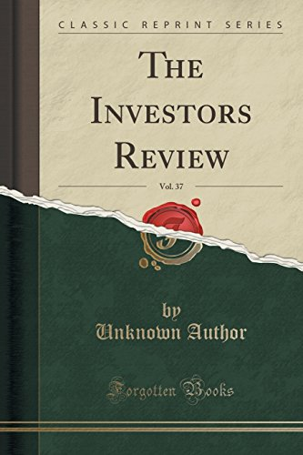 The Investors Review, Vol. 37 (Classic Reprint)