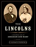 The Lincolns: A Scrapbook Look at Abraham and Mary (0375836187) by Fleming, Candace