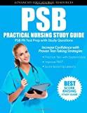 PSB Practical Nursing Study Guide: PSB PN Test Prep with Study Questions