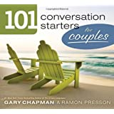101 Conversation Starters for Couples SAMPLER (101 Conversations Starters) ~ Gary D Chapman