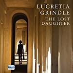 The Lost Daughter | Lucretia Grindle
