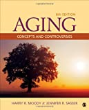 img - for Aging: Concepts and Controversies book / textbook / text book