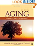 Aging: Concepts and Controveries