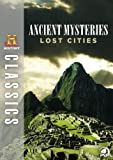 HISTORY Classics: Ancient Mysteries: Lost Cities