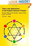 Theory and Applications of the Analytic Network Process: Decision Making with Benefits, Opportunities, Costs, and Risks