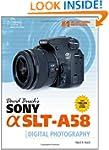 David Busch's Sony Alpha SLT-A58 Guid...