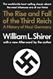 The Rise and Fall of the Third Reich (0671428136) by William L. Shirer