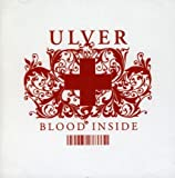 Blood Inside by Ulver (2005-06-27)