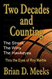img - for Two Decades and Counting: The Wins, The Streak, The Hawkeyes Thru the Eyes of Roy Marble book / textbook / text book