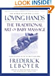 Loving Hands: The Traditional Art Of...