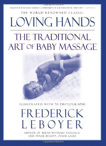 loving-hands-the-traditional-art-of-baby-massage