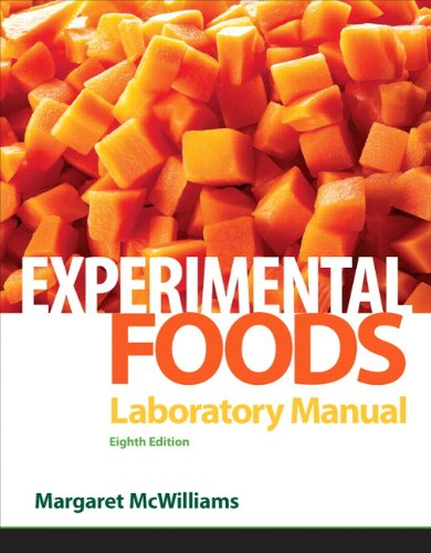 Laboratory Manual for Foods: Experimental Perspectives