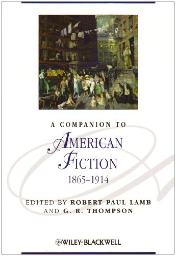 A Companion to American Fiction 1865-1914 (Blackwell Companions to Literature and Culture)