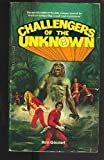 Challengers of the Unknown (0440113377) by Goulart, Ron