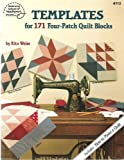 Templates for 171 Four-Patch Quilt Blocks (088195179X) by Weiss, Rita