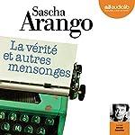 La vérité et autres mensonges | Sascha Arango