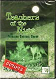 Predator Control Groups Teachers of the Night Coyote -Dirt Hole DVD