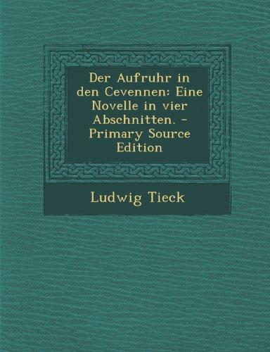 Der Aufruhr in Den Cevennen: Eine Novelle in Vier Abschnitten.