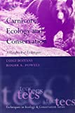 img - for Carnivore Ecology and Conservation: A Handbook of Techniques (Techniques in Ecology & Conservation) book / textbook / text book