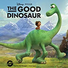 The Good Dinosaur Audiobook by  Disney Press Narrated by Lisa Flanagan