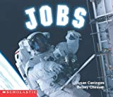Jobs (Social Studies Emergent Readers) (0439045517) by Susan Canizares