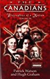 img - for The Canadians: Biographies of a Nation (Volume III) book / textbook / text book