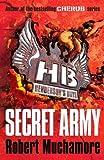 Henderson`s Boys: Secret Army