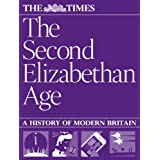 The Second Elizabethan Age: a history of modern Britainby The Times