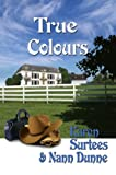 img - for True Colours: Book 1 of the TJ & Mare Series book / textbook / text book