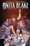 Anita Blake, Vampire Hunter: Curse of the Damned - Book 3: The Scoundrel (Anita Blake, Vampire Hunter : Circus of the Damned)