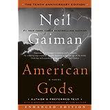 American Gods: The Tenth Anniversary Edition (Enhanced Edition): A Novel ~ Neil Gaiman