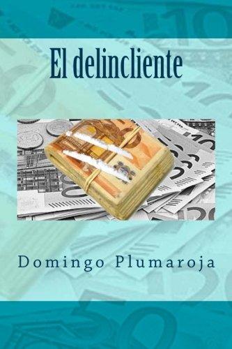 El delincliente: Volume 3 (Crimen Perfecto)