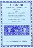Theogonia, Opera et Dies, Scutum, Fragmenta Selecta (Oxford Classical Texts) (0198140711) by Hesiod