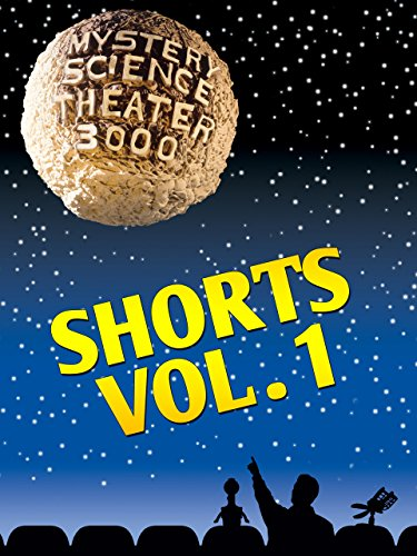 Mystery Science Theater 3000-  Shorts Vol 1