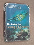The Living Sea. (0060108754) by Cousteau, Jacques Yves