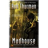Madhouse (Cal and Niko)von &#34;Rob Thurman&#34;