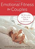 img - for Emotional Fitness for Couples: 10 Minutes a Day to a Better Relationship book / textbook / text book